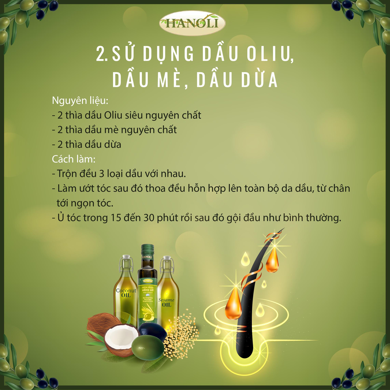 Sử dụng dầu Oliu, dầu dừa, dầu mè